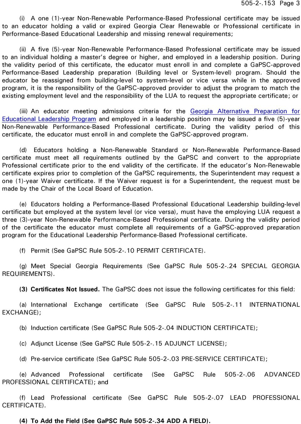 Performance-Based Educational Leadership and missing renewal requirements; (ii) A five (5)-year Non-Renewable Performance-Based Professional certificate may be issued to an individual holding a