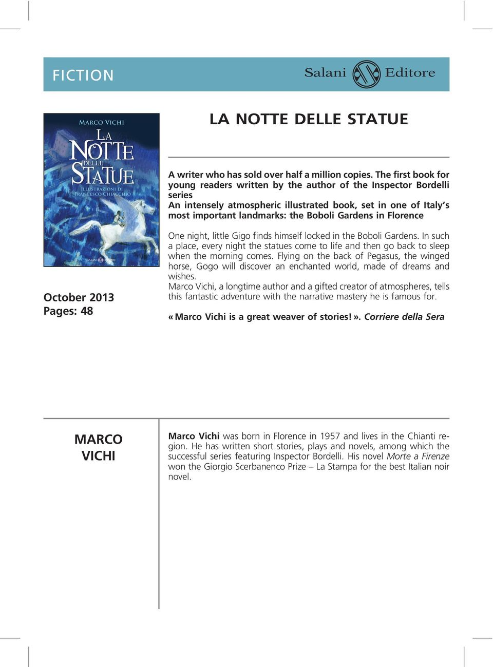in Florence October 2013 Pages: 48 One night, little Gigo finds himself locked in the Boboli Gardens.