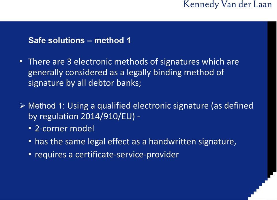 a qualified electronic signature (as defined by regulation 2014/910/EU) - 2-corner model