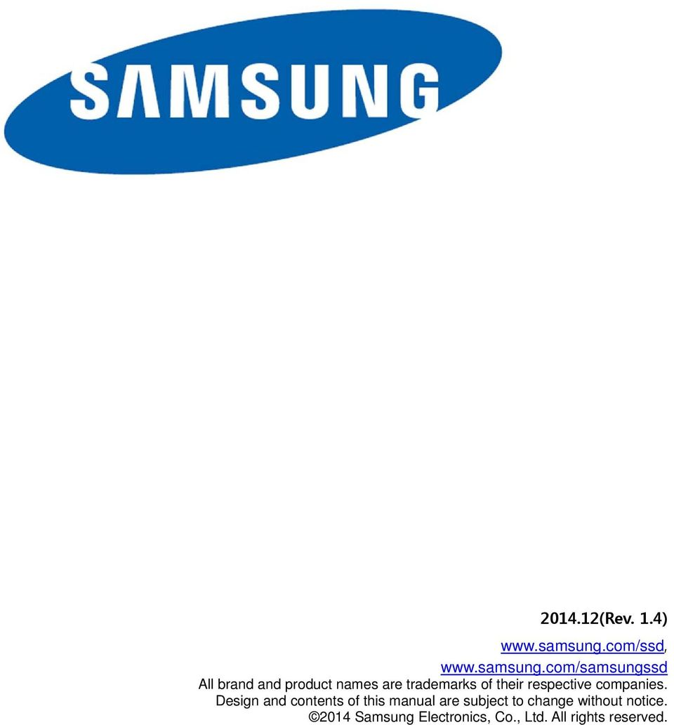 com/samsungssd All brand and product names are trademarks of their