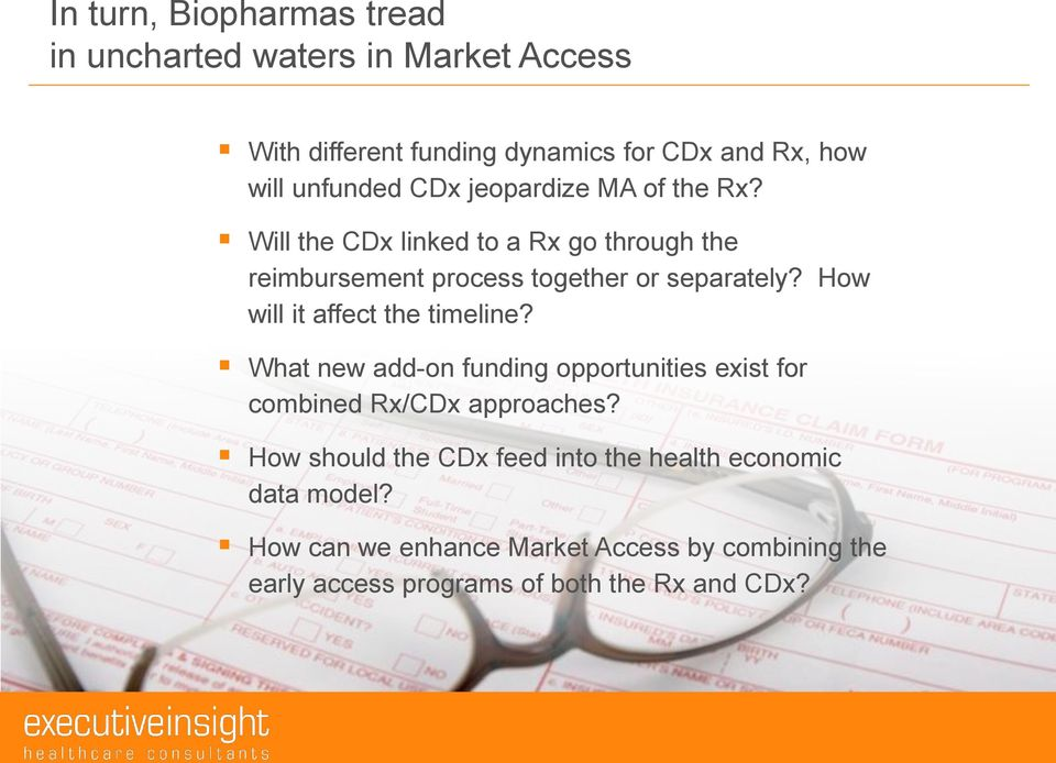 How will it affect the timeline? What new add-on funding opportunities exist for combined Rx/CDx approaches?