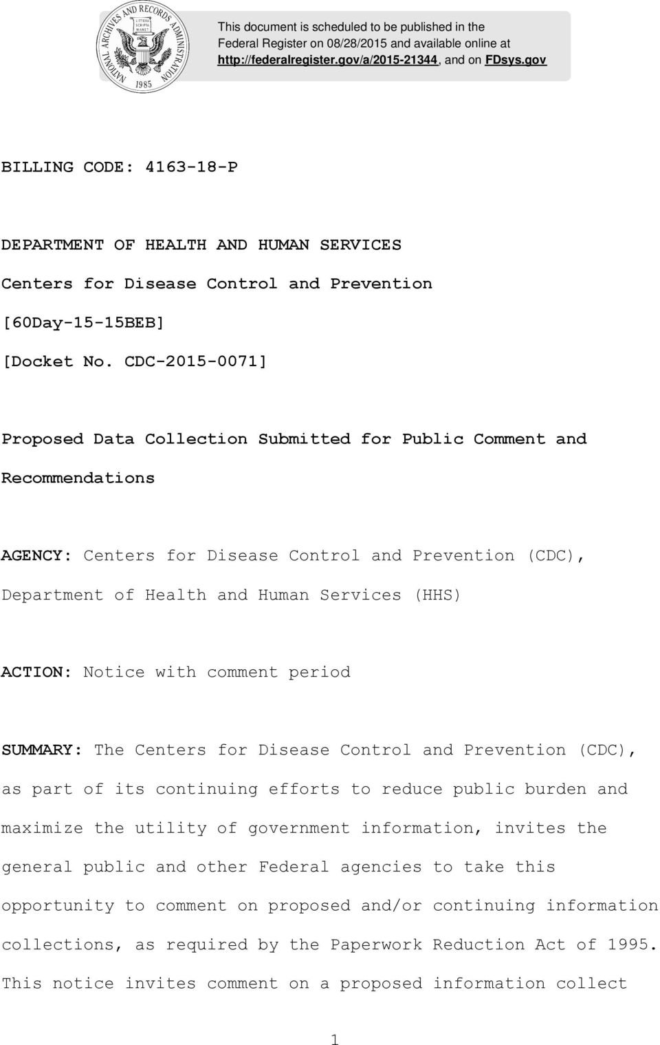 CDC-2015-0071] Proposed Data Collection Submitted for Public Comment and Recommendations AGENCY: Centers for Disease Control and Prevention (CDC), Department of Health and Human Services (HHS)