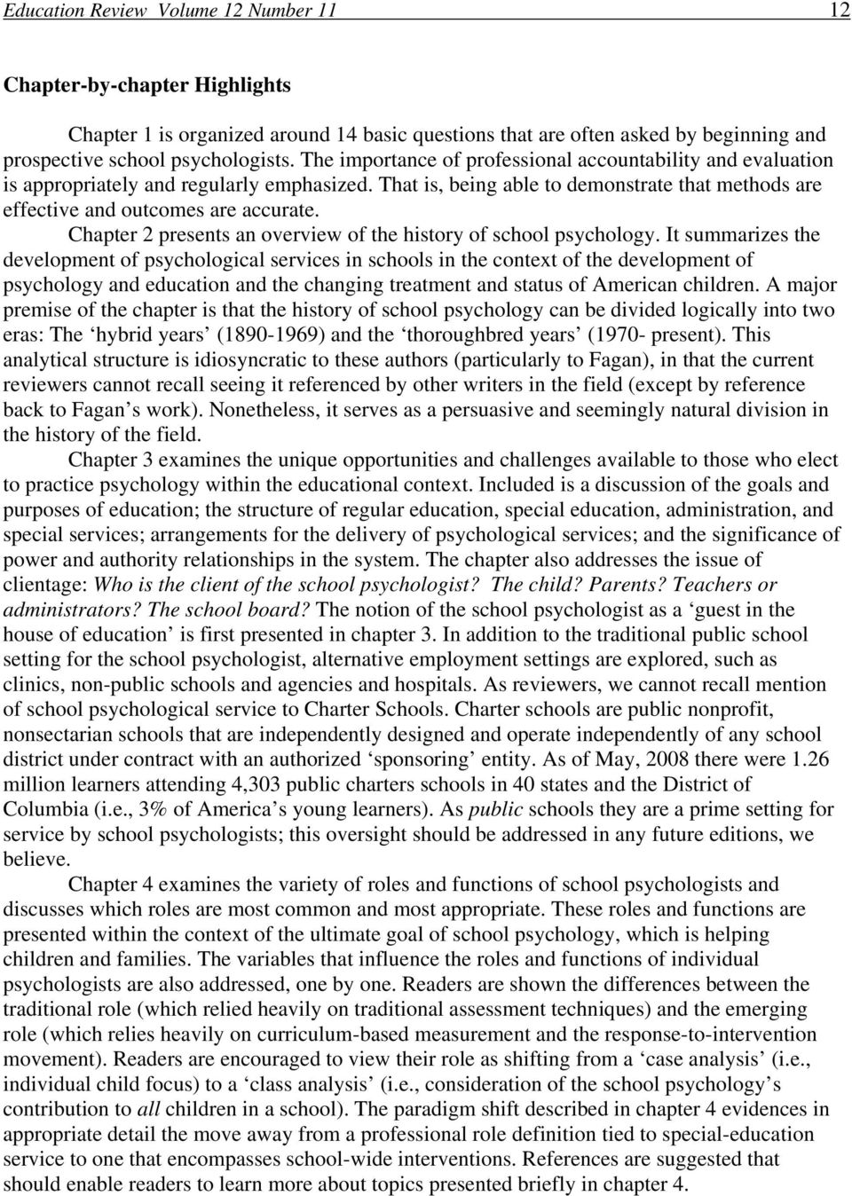Chapter 2 presents an overview of the history of school psychology.