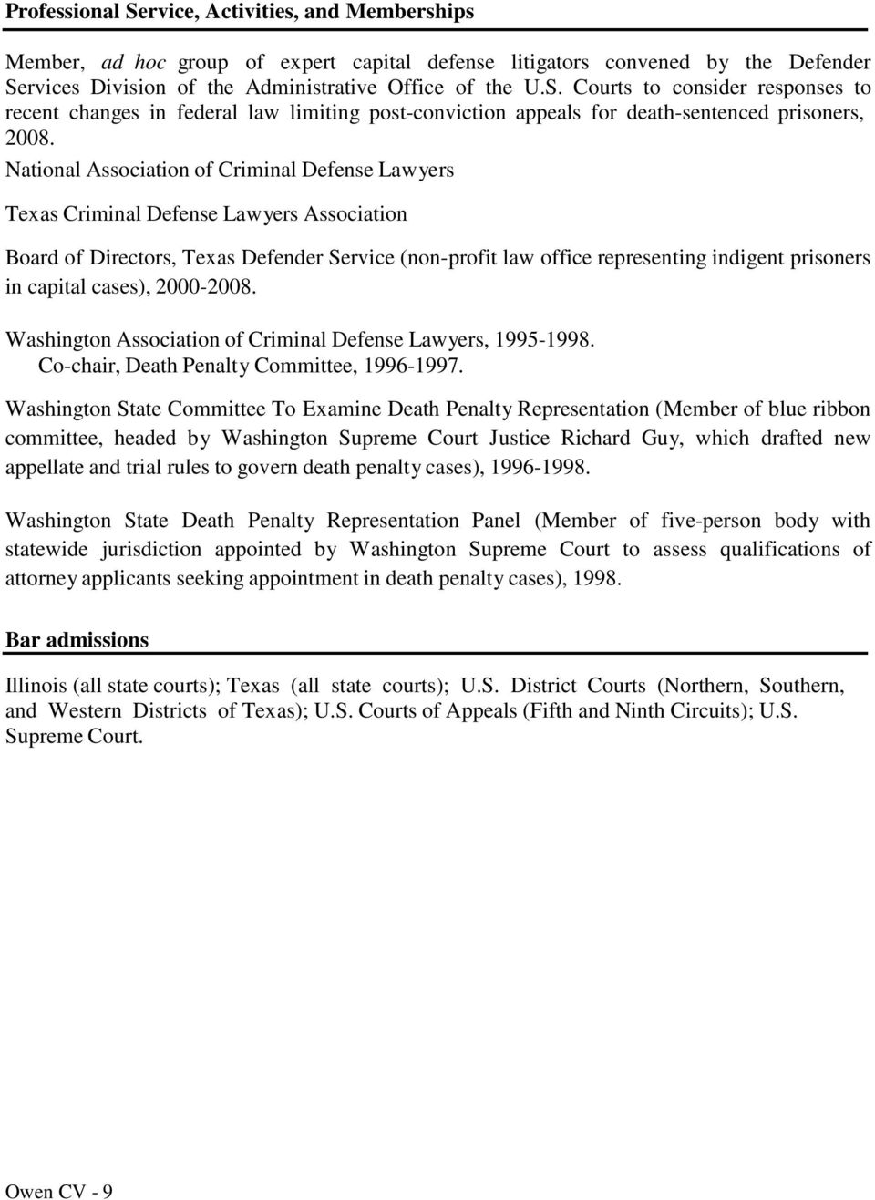 capital cases), 2000-2008. Washington Association of Criminal Defense Lawyers, 1995-1998. Co-chair, Death Penalty Committee, 1996-1997.