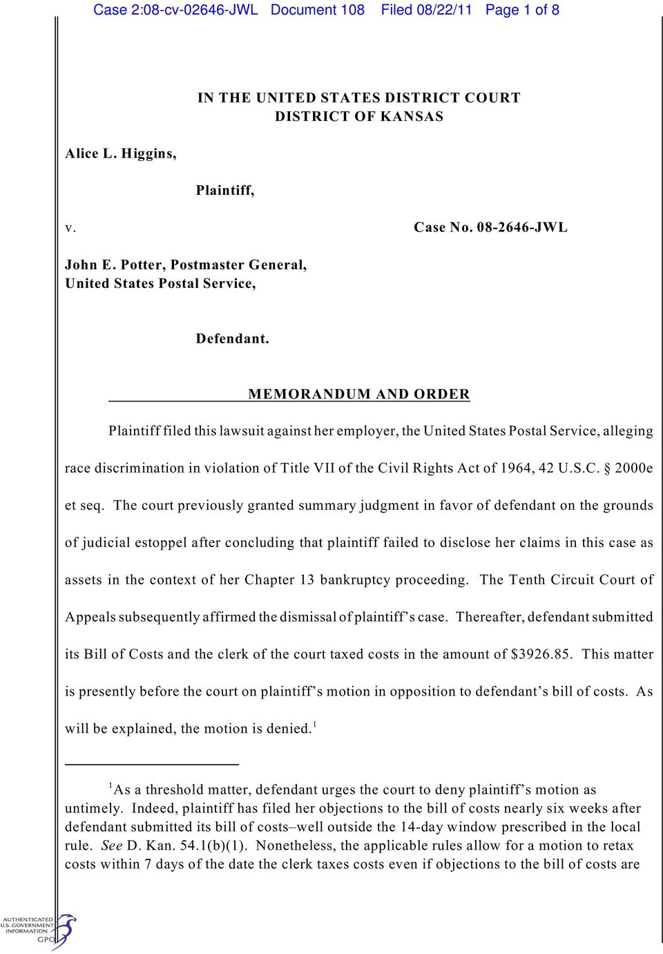 MEMORANDUM AND ORDER Plaintiff filed this lawsuit against her employer, the United States Postal Service, alleging race discrimination in violation of Title VII of the Civil Rights Act of 1964, 42 U.