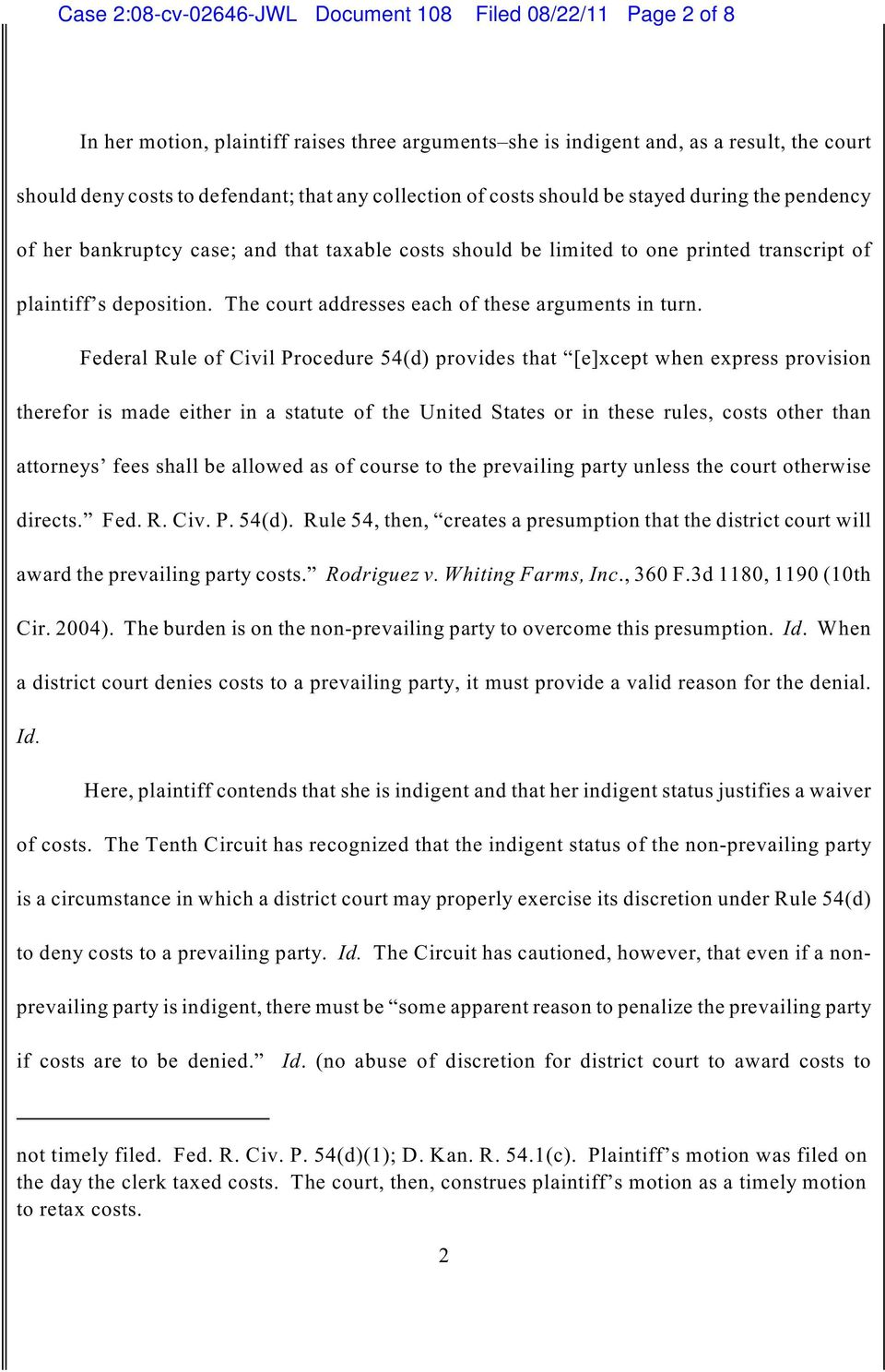 The court addresses each of these arguments in turn.