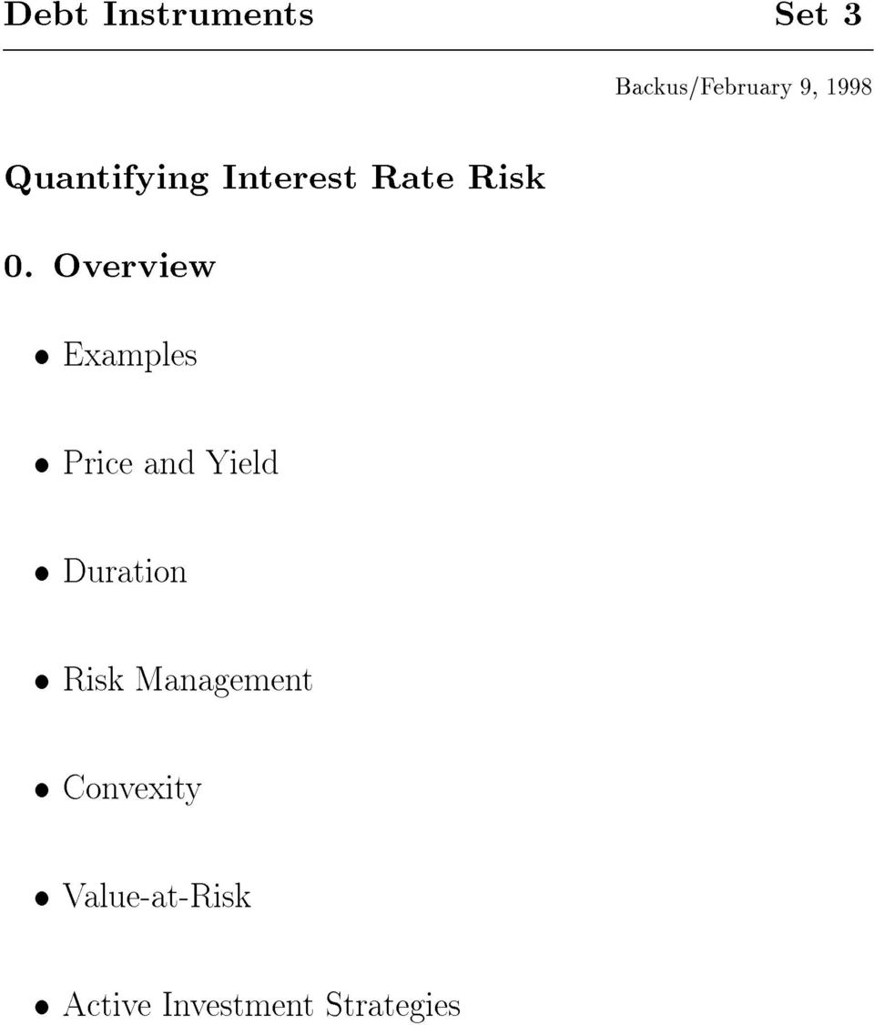 Overview Examples Price and Yield Duration Risk