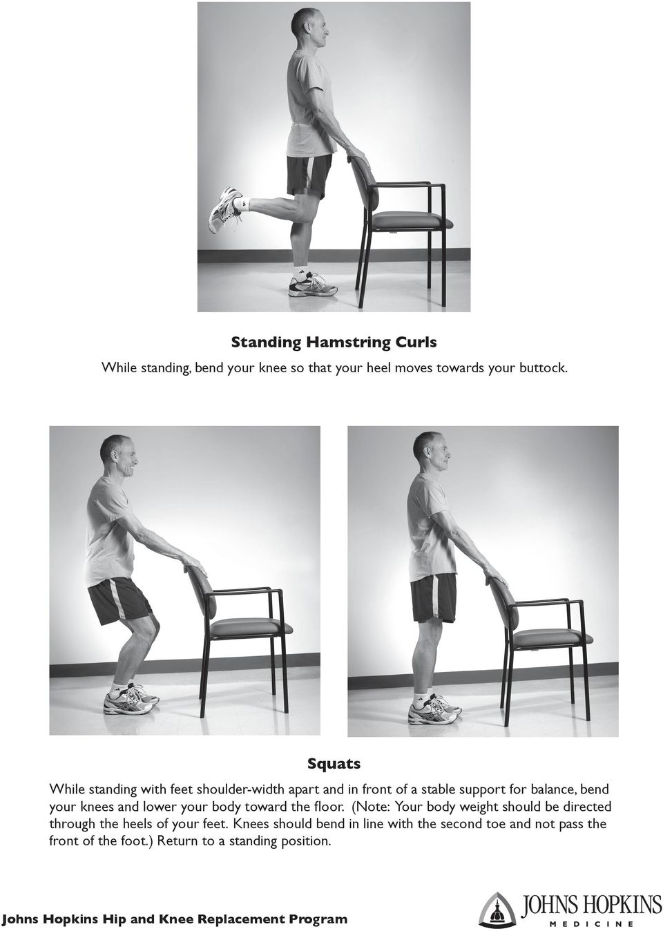 knees and lower your body toward the floor.
