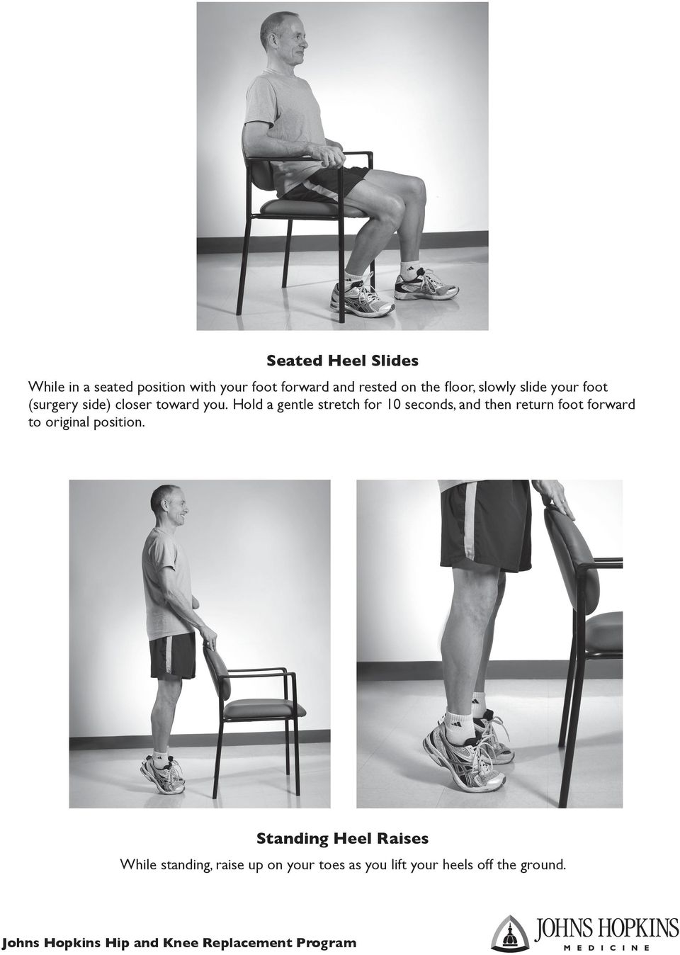 Hold a gentle stretch for 10 seconds, and then return foot forward to original