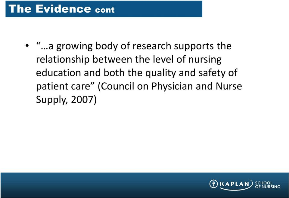 nursing education and both the quality and safety