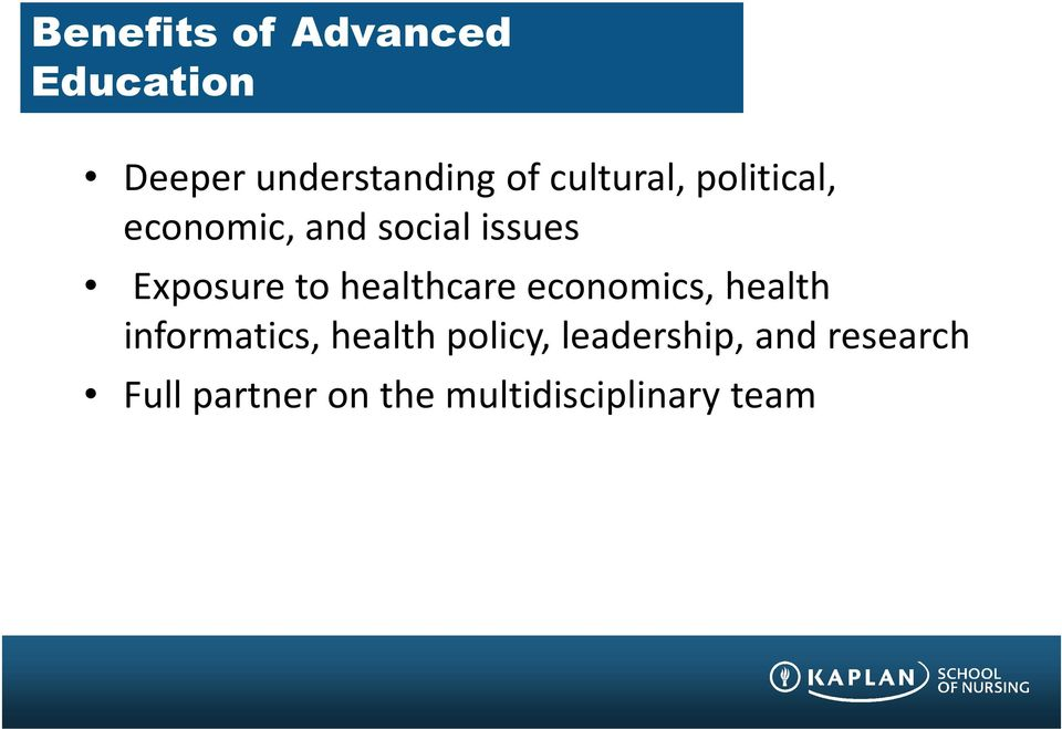 to healthcare economics, health informatics, health policy,