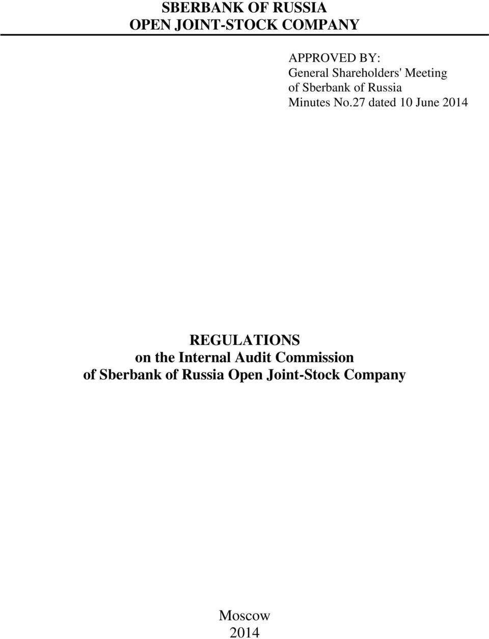 No.27 dated 10 June 2014 REGULATIONS on the Internal Audit
