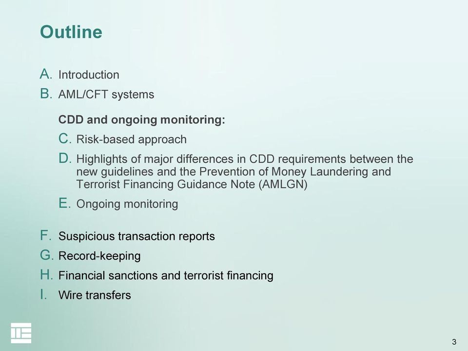 Money Laundering and Terrorist Financing Guidance Note (AMLGN) E. Ongoing monitoring F.