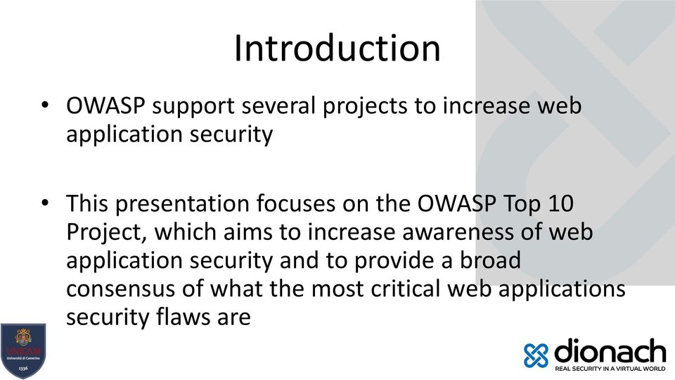 aims to increase awareness of web application security and to provide a