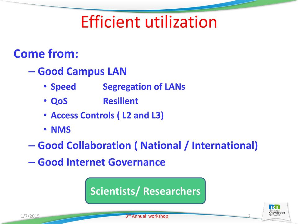 NMS Good Collaboration ( National / International) Good