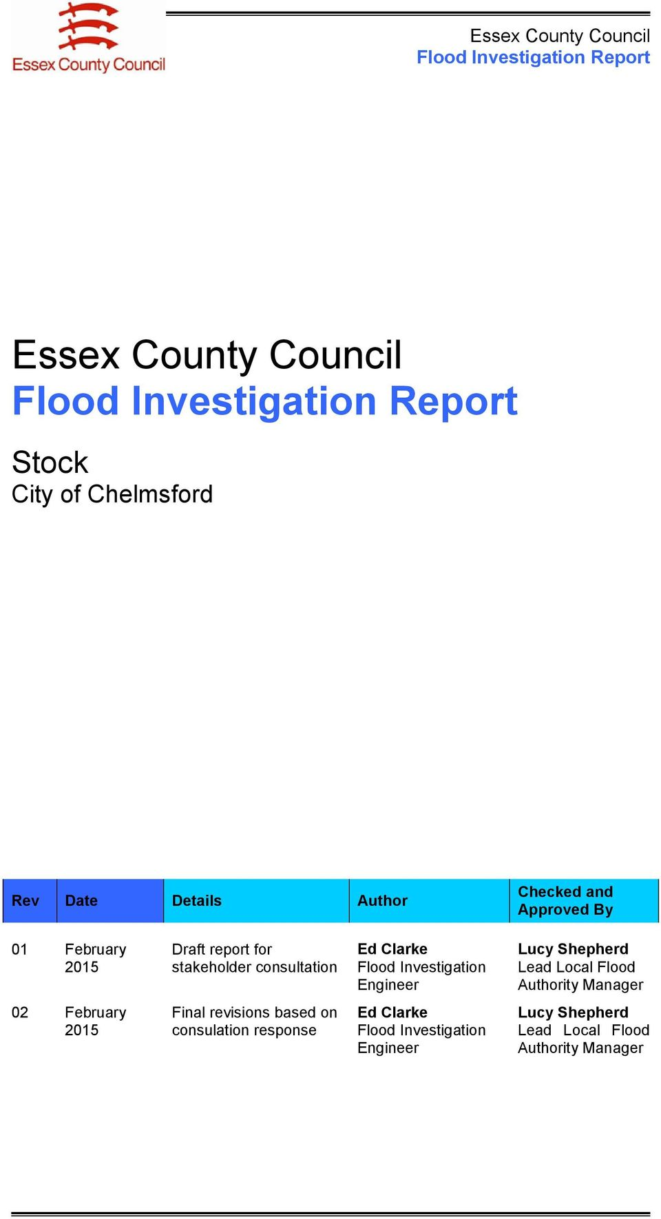 Lucy Shepherd Lead Local Flood Authority Manager 02 February 2015 Final revisions based on