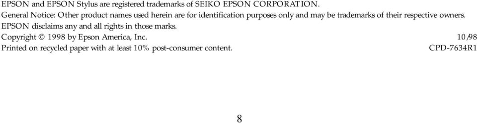 trademarks of their respective owners. EPSON disclaims any and all rights in those marks.