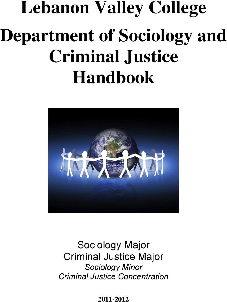 Sociology Major Criminal Justice Major
