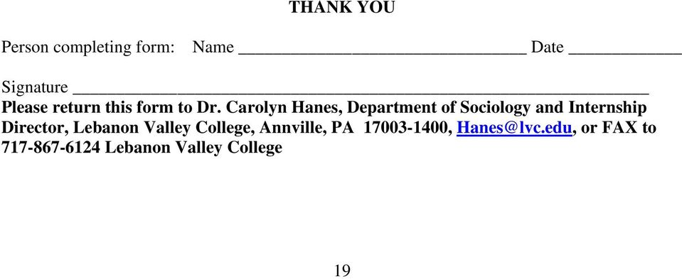 Carolyn Hanes, Department of Sociology and Internship Director,