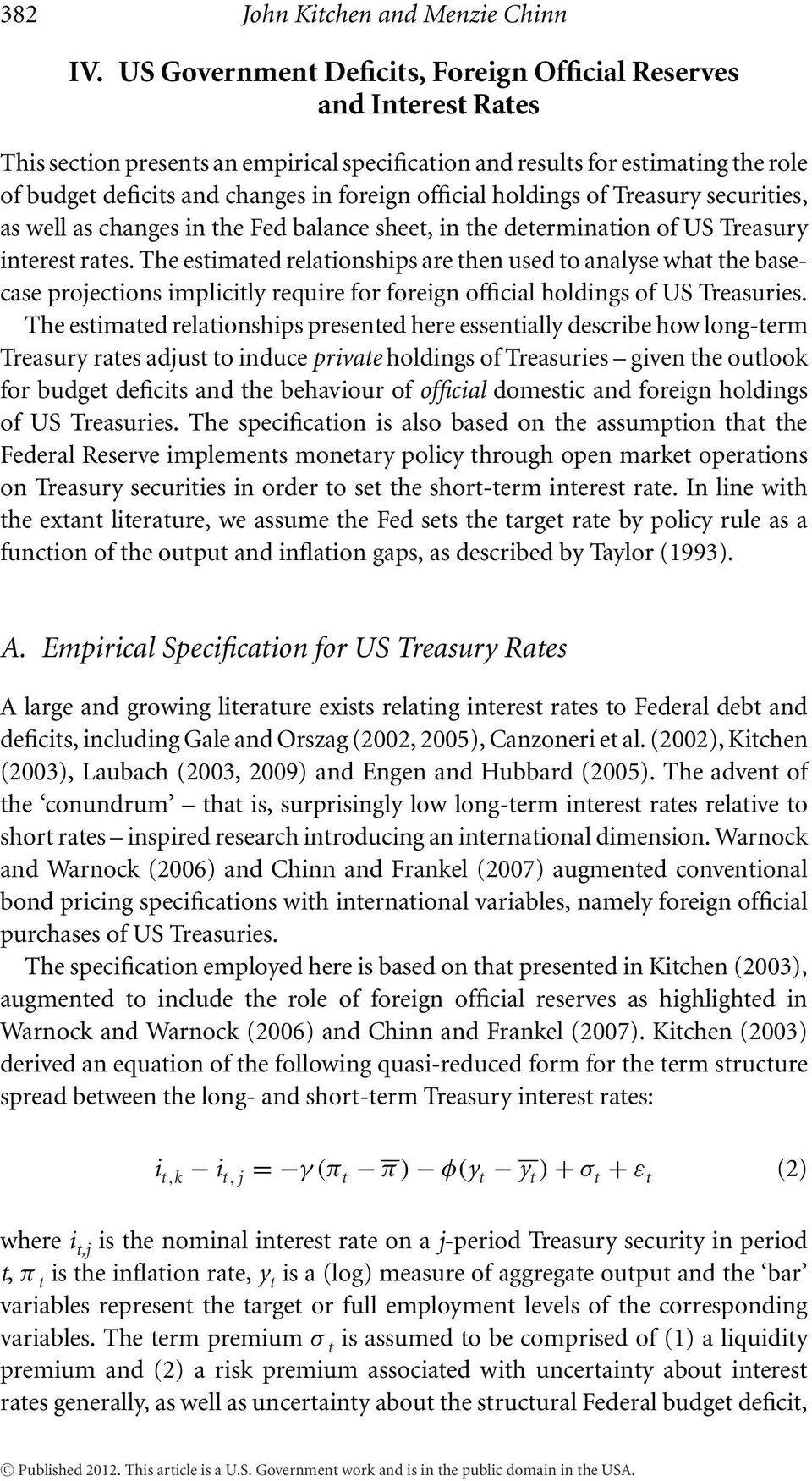 official holdings of Treasury securities, as well as changes in the Fed balance sheet, in the determination of US Treasury interest rates.
