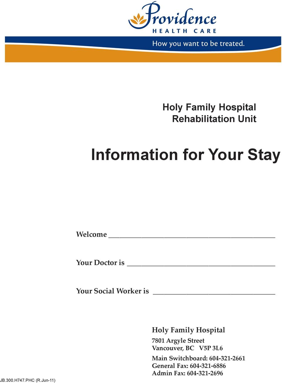 Jun-11) Holy Family Hospital 7801 Argyle Street Vancouver, BC V5P 3L6