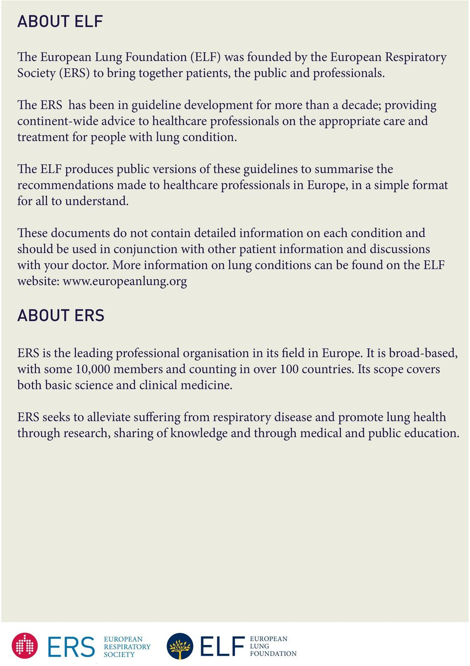 The ELF produces public versions of these guidelines to summarise the recommendations made to healthcare professionals in Europe, in a simple format for all to understand.