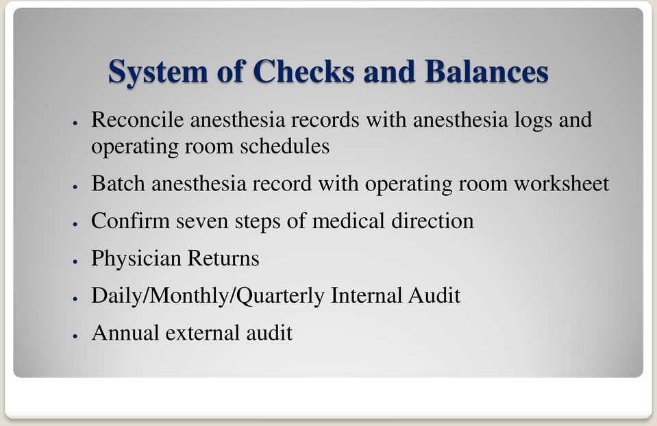 with operating room worksheet Confirm seven steps of medical direction