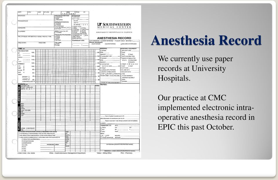 Our practice at CMC implemented electronic