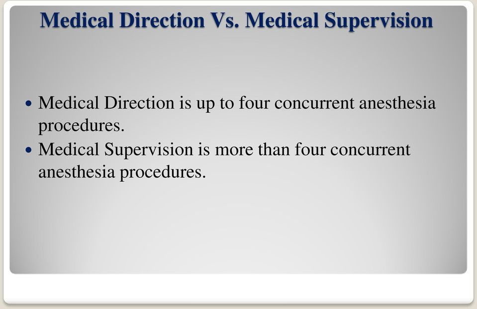 to four concurrent anesthesia procedures.