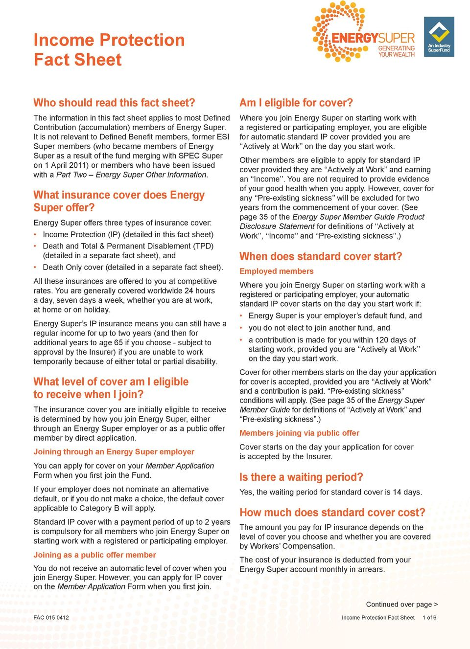 issued with a Part Two Energy Super Other Information. What insurance cover does Energy Super offer?