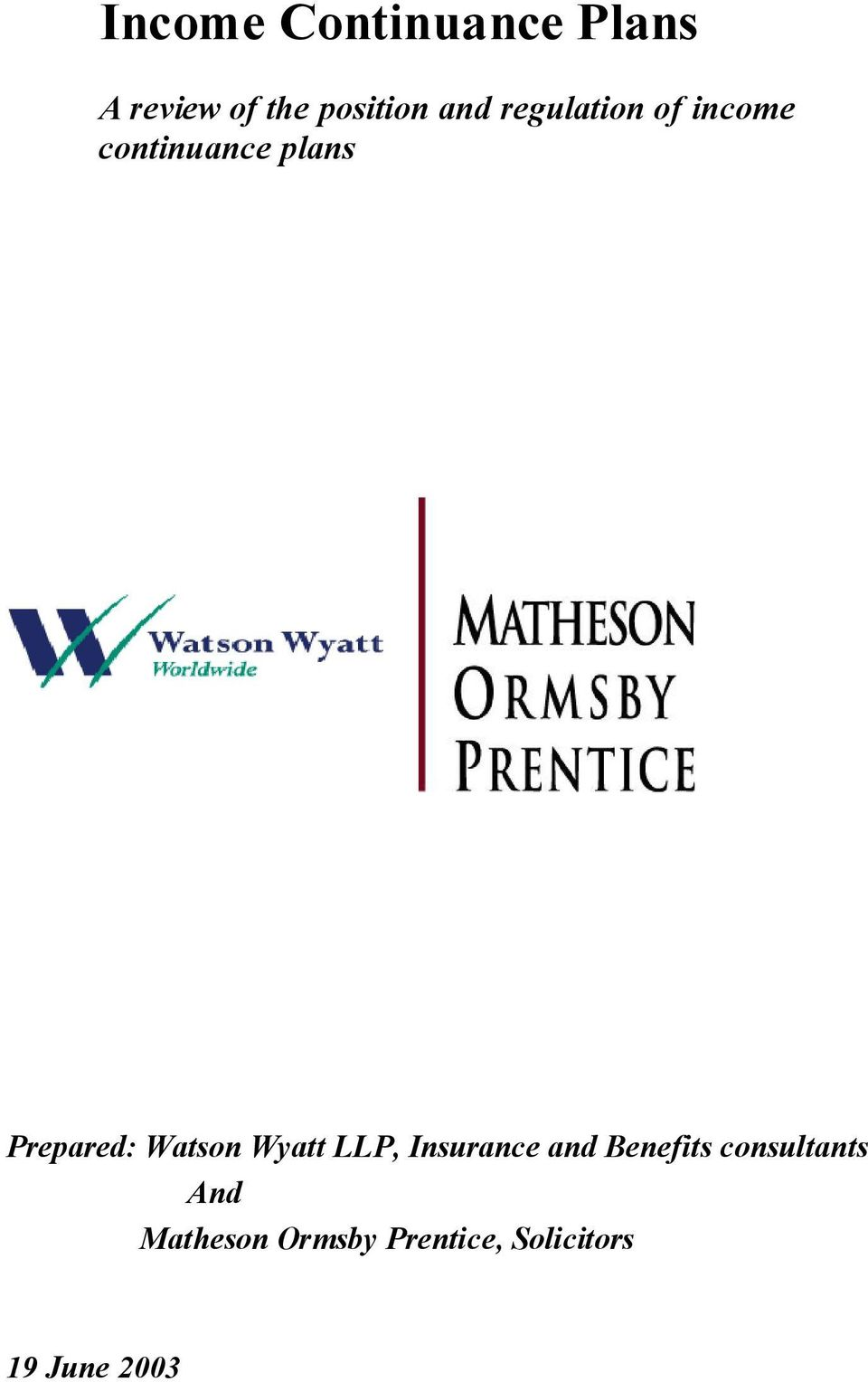 Watson Wyatt LLP, Insurance and Benefits consultants
