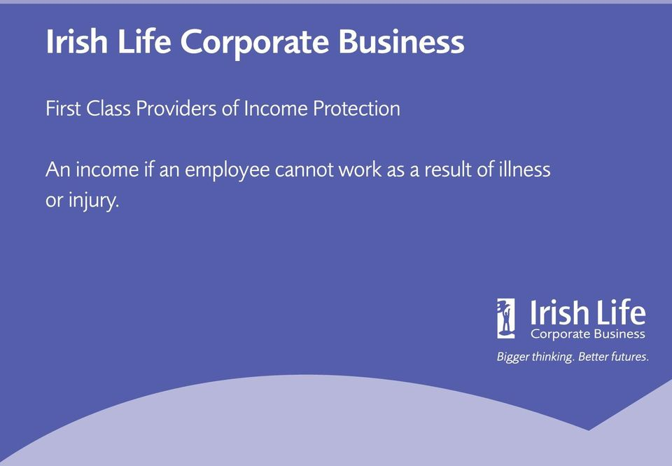 Protection An income if an employee