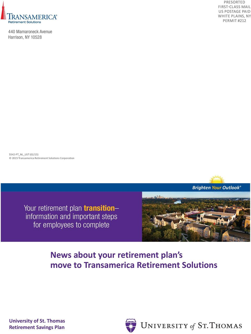 Your retirement plan transition information and important steps for employees to complete News about your