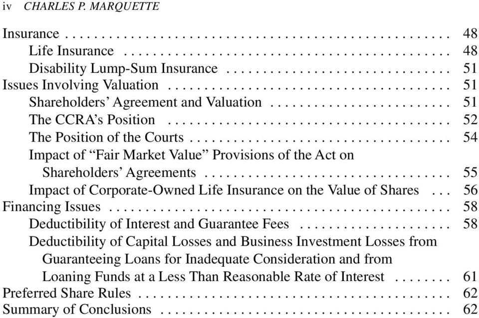 ...................................... 52 The Position of the Courts.................................... 54 Impact of Fair Market Value Provisions of the Act on Shareholders Agreements.