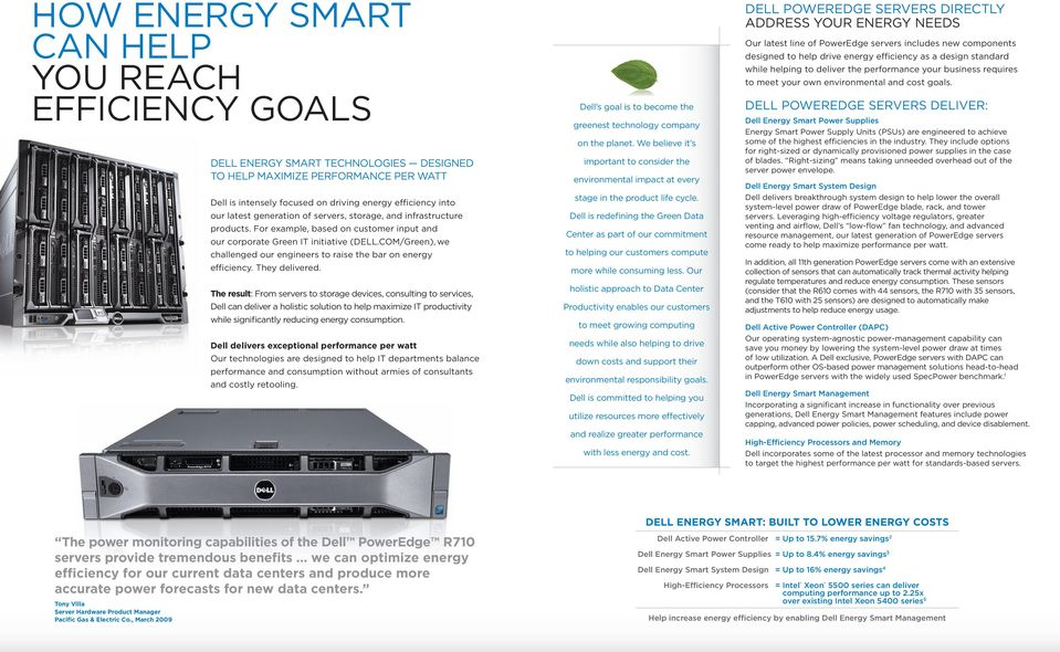 coM/green), we challenged our engineers to raise the bar on energy efficiency. They delivered.