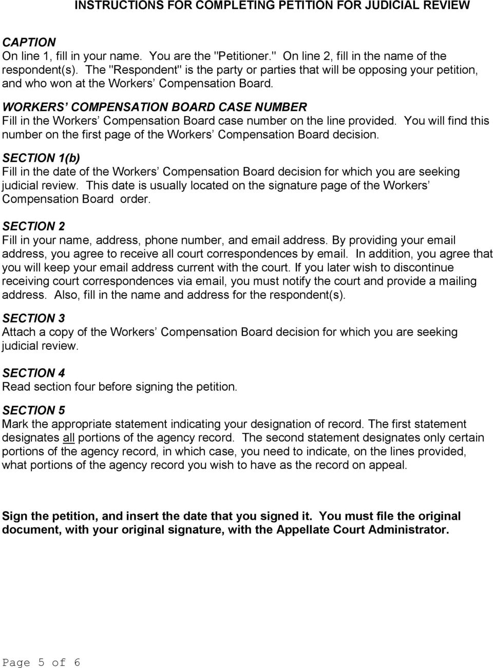 WORKERS COMPENSATION BOARD CASE NUMBER Fill in the Workers Compensation Board case number on the line provided. You will find this number on the first page of the Workers Compensation Board decision.