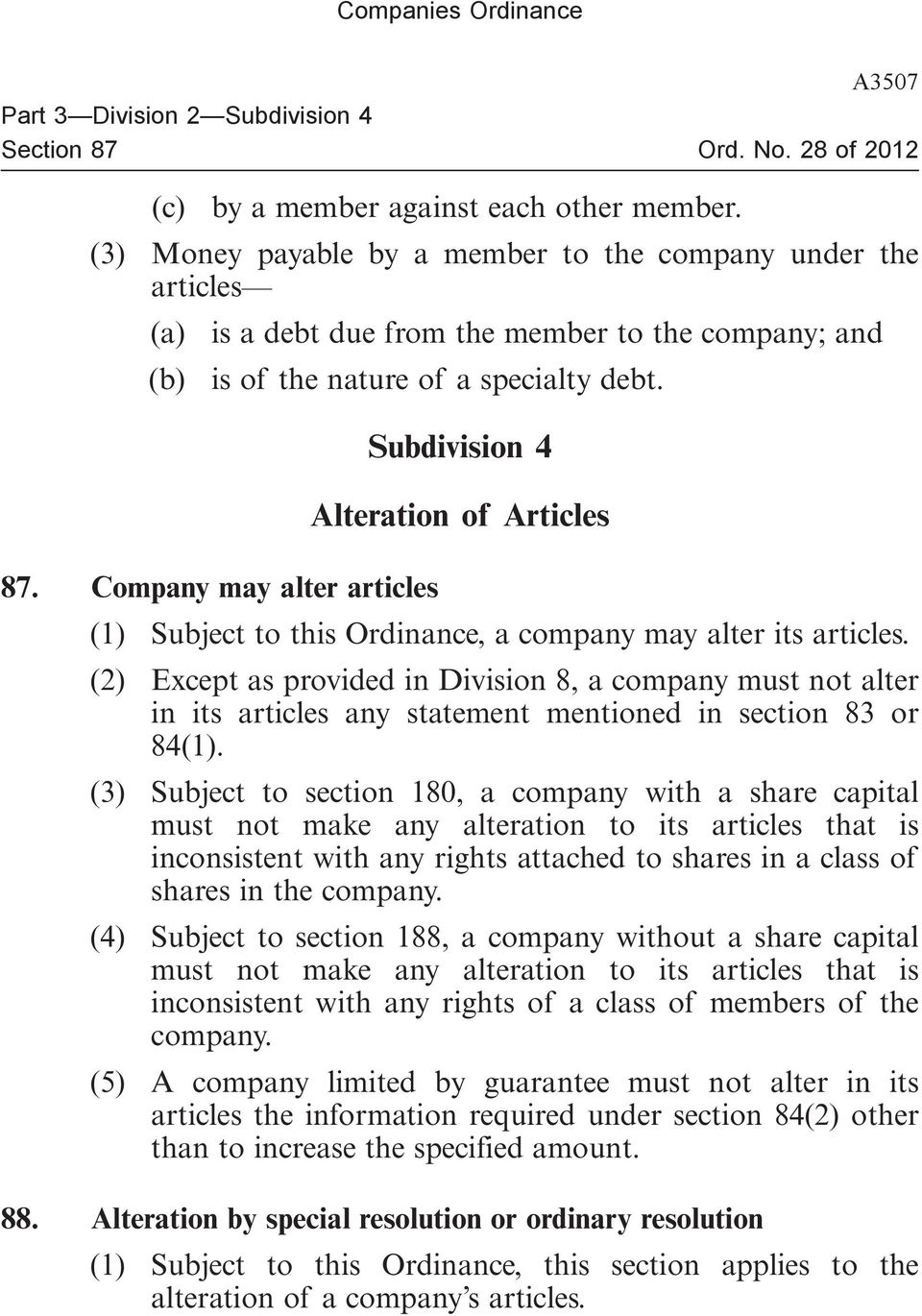 Company may alter articles (1) Subject to this Ordinance, a company may alter its articles.