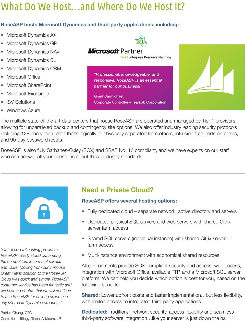 Office Microsoft SharePoint Microsoft Exchange ISV Solutions Windows Azure Professional, knowledgeable, and responsive. RoseASP is an essential partner for our business!