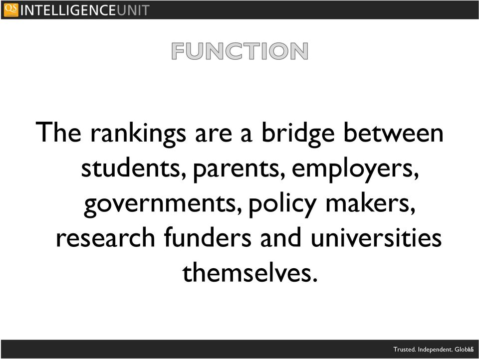 policy makers, research funders and