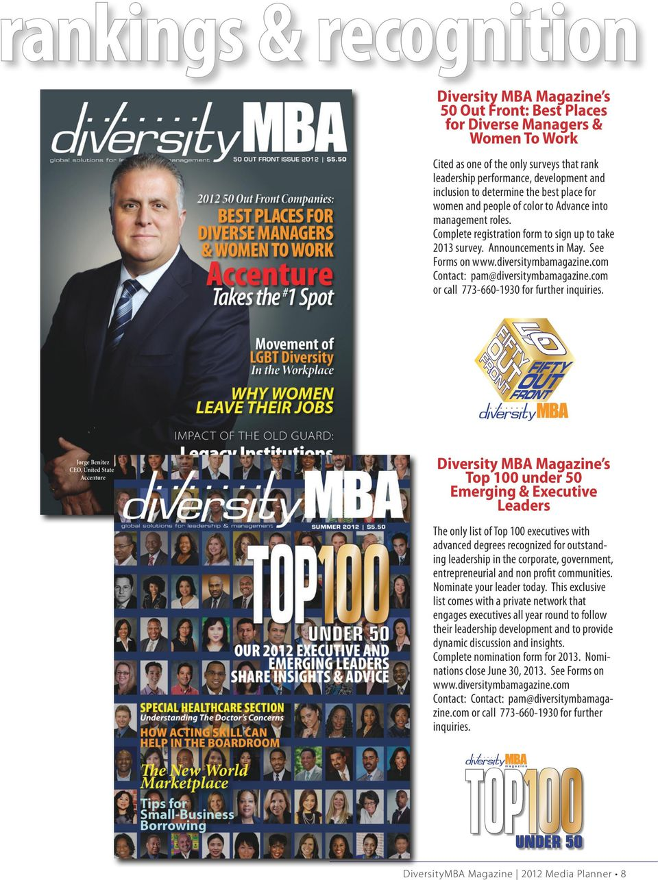 diversitymbamagazine.com Contact: pam@diversitymbamagazine.com or call 773-660-1930 for further inquiries.