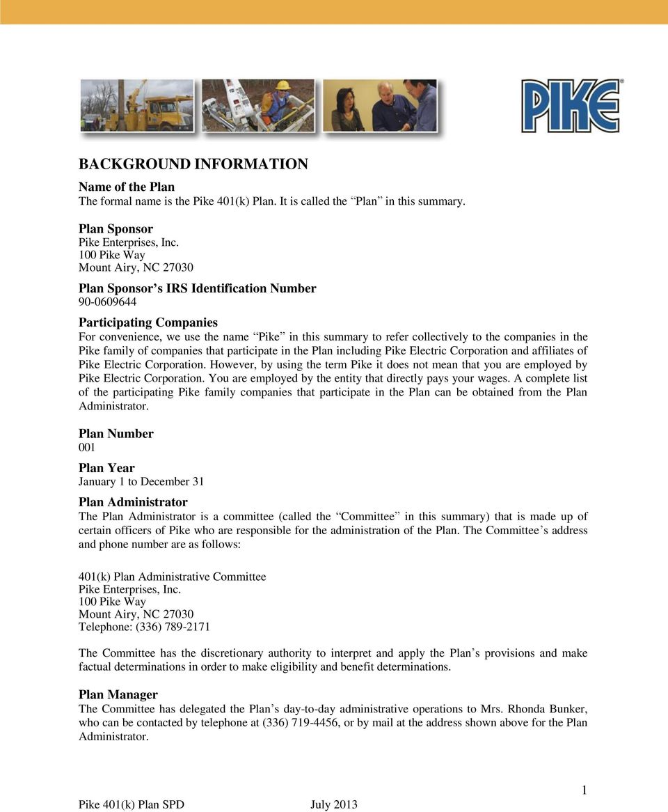 companies in the Pike family of companies that participate in the Plan including Pike Electric Corporation and affiliates of Pike Electric Corporation.