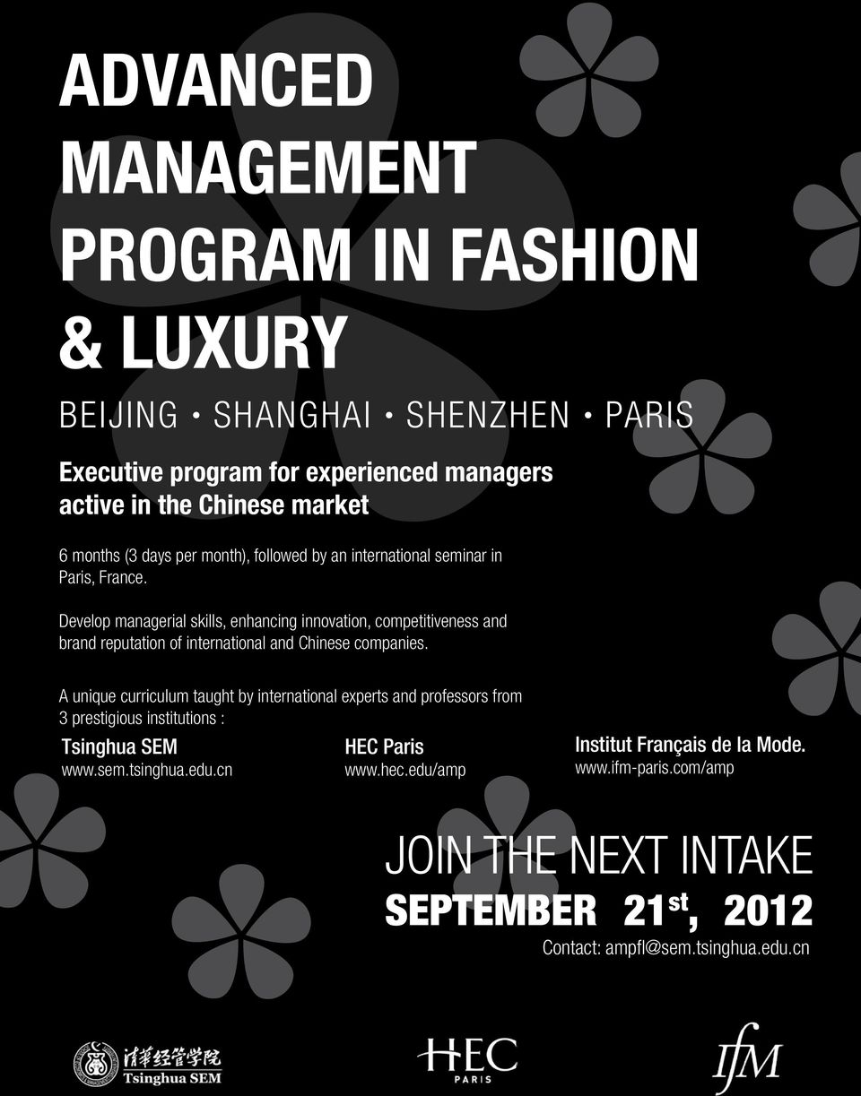 Develop managerial skills, enhancing innovation, competitiveness and brand reputation of international and Chinese companies.