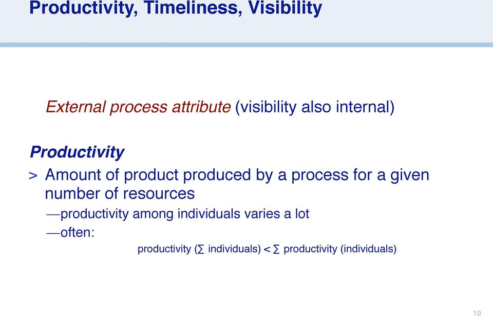 a process for a given number of resources productivity among
