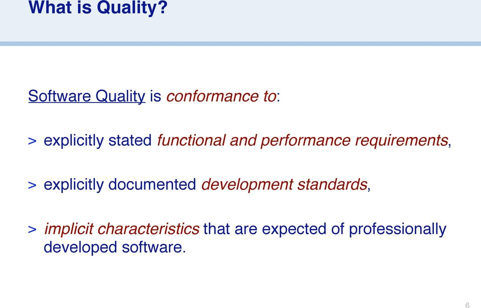 functional and performance requirements, > explicitly