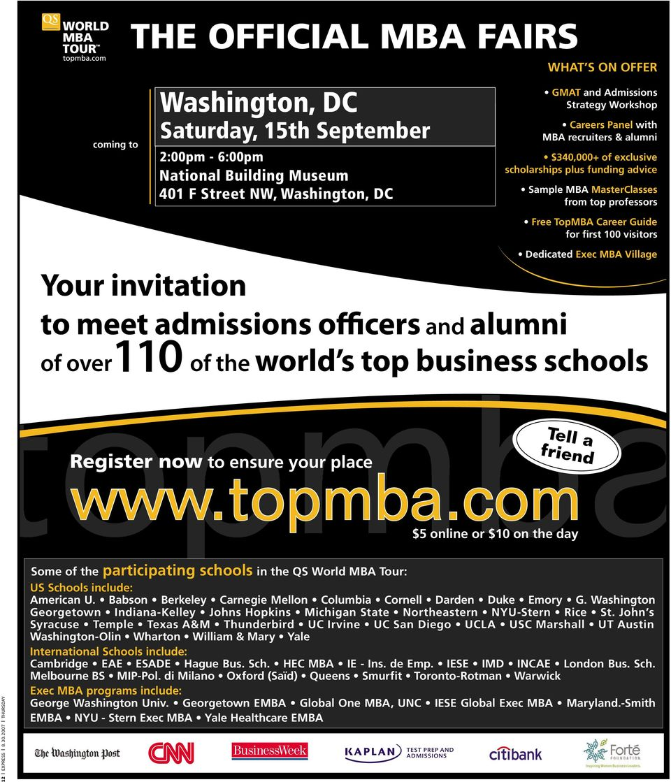 funding advice Sample MBA MasterClasses from top professors Free TopMBA Career Guide for first 100 visitors Dedicated Exec MBA Village Register now to ensure your place Tell a friend www.topmba.