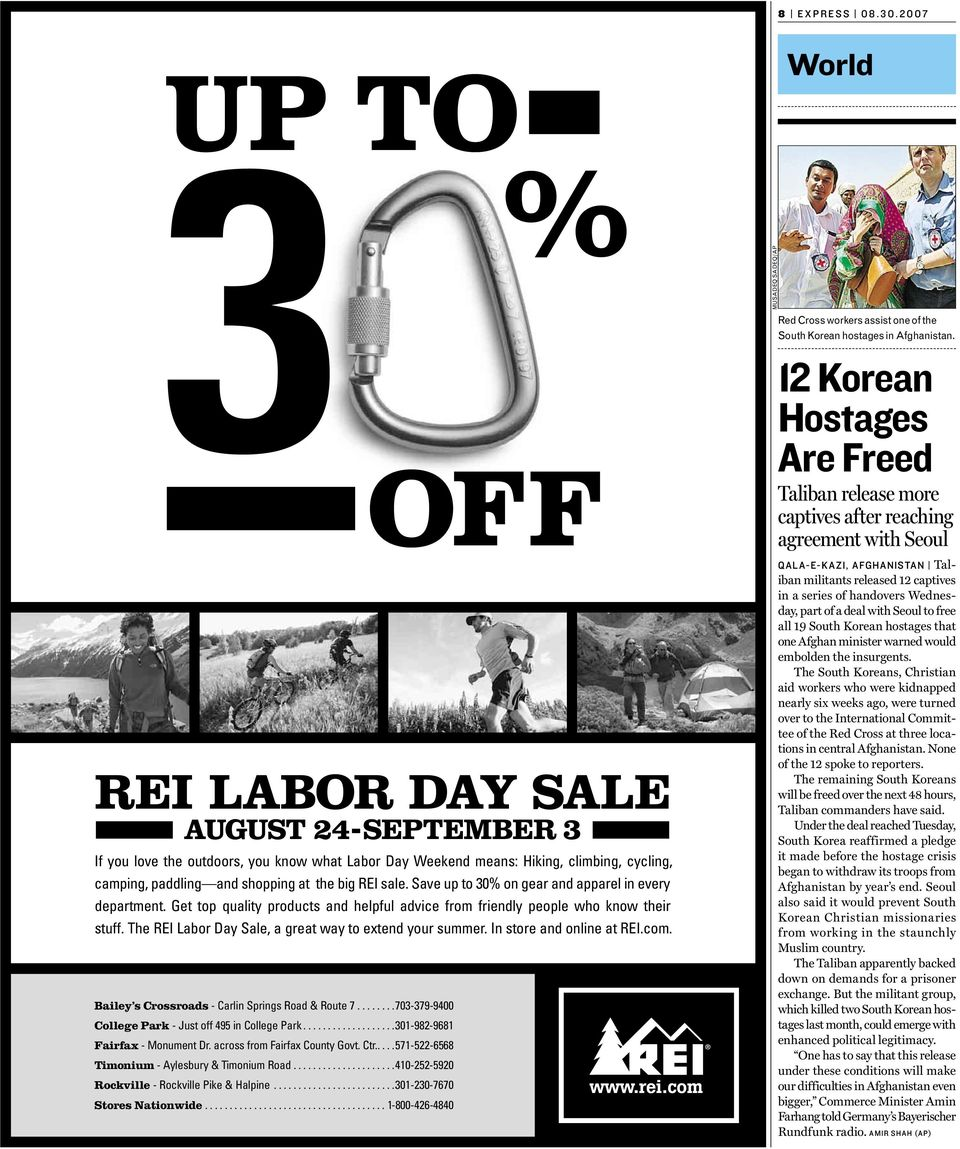 The REI Labor Day Sale, a great way to extend your summer. In store and online at REI.com. Bailey s Crossroads - Carlin Springs Road & Route 7.