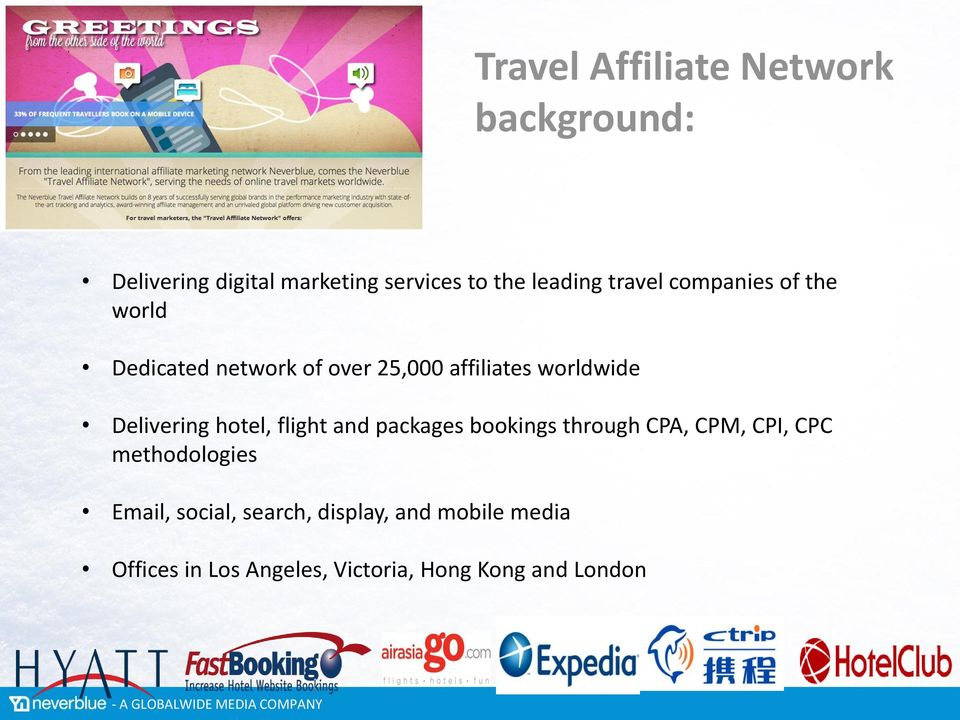 Delivering hotel, flight and packages bookings through CPA, CPM, CPI, CPC methodologies