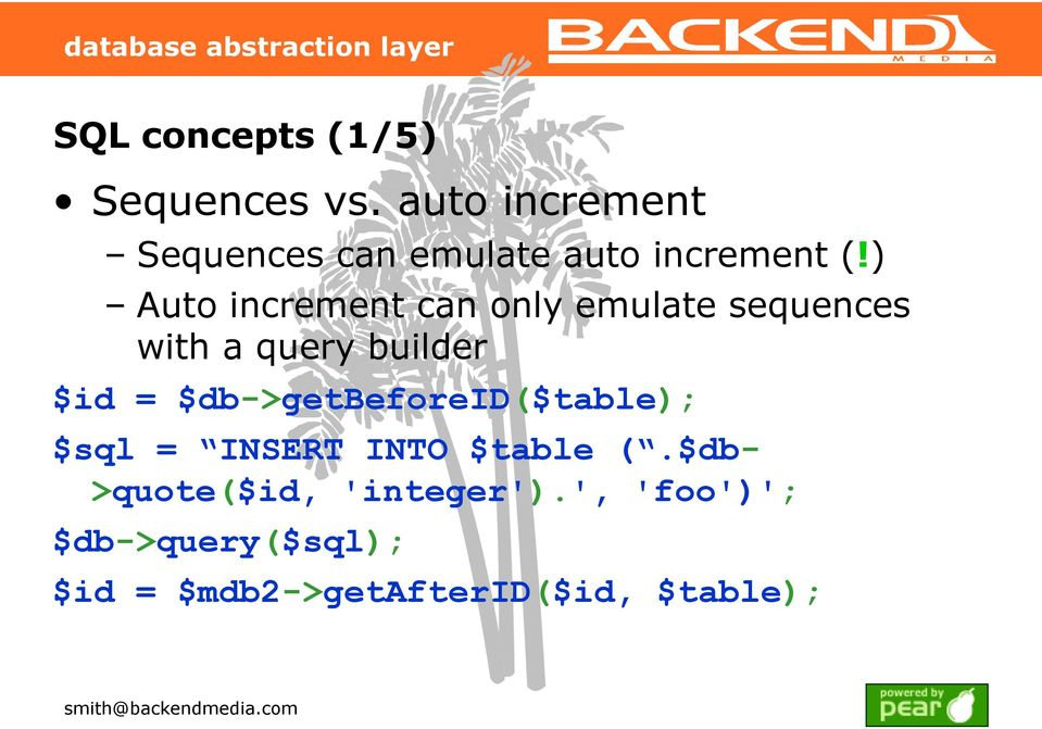 ) Auto increment can only emulate sequences with a query builder $id =