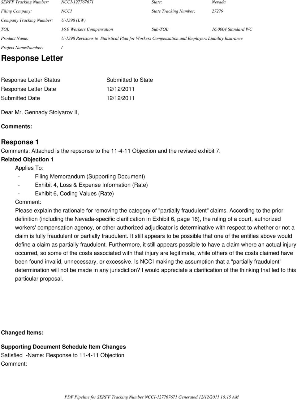 to State Response Letter Date 12/12/2011 Submitted Date 12/12/2011 Dear Mr.