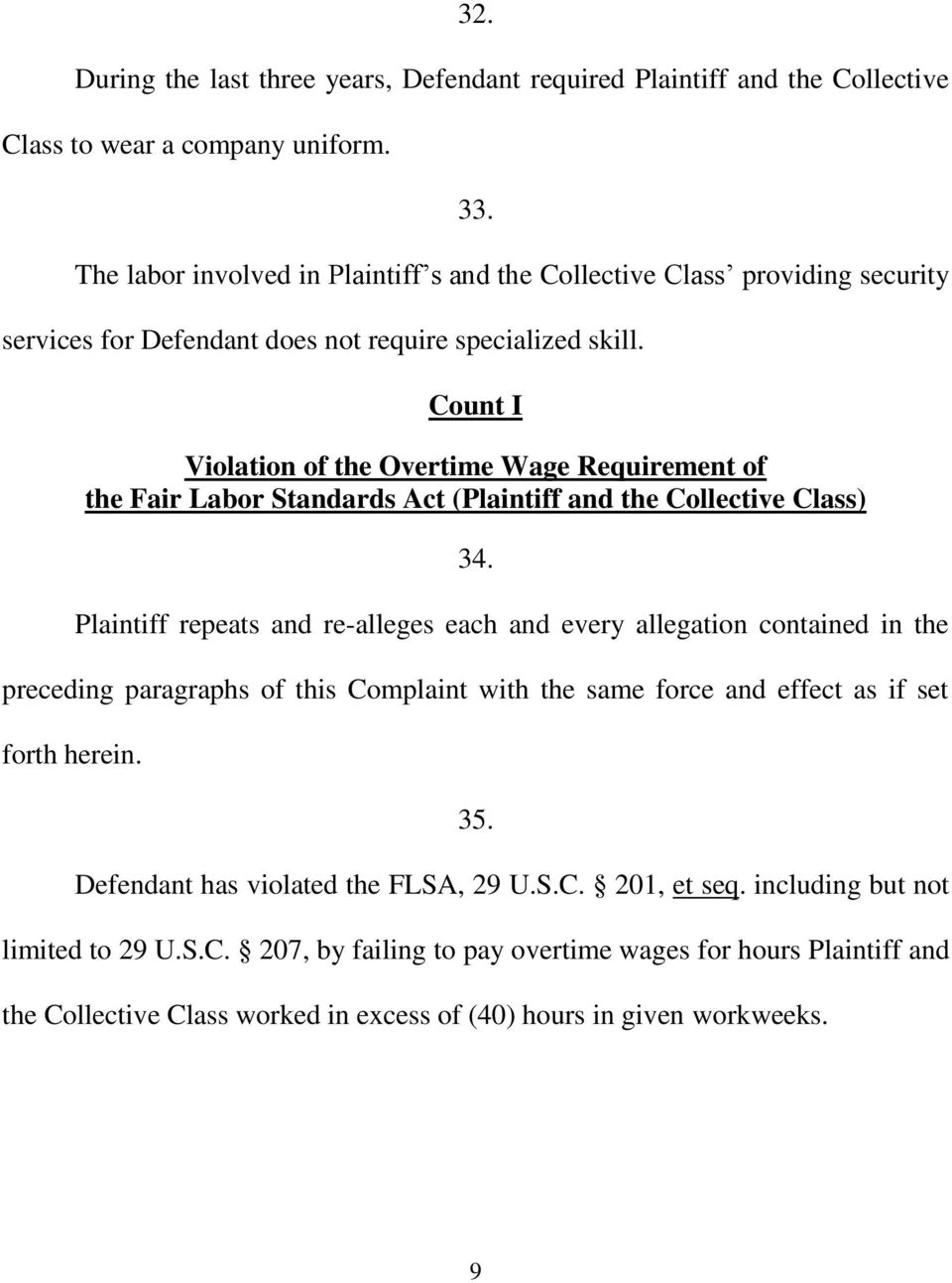 Count I Violation of the Overtime Wage Requirement of the Fair Labor Standards Act (Plaintiff and the Collective Class 34.